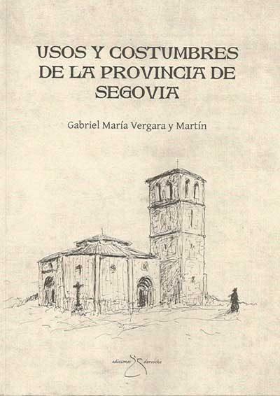 Usos y costumbres de la provincia de Segovia