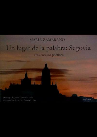 Un lugar de la palabra: Segovia