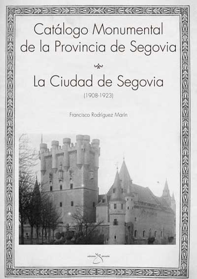 Catálogo monumental de España: Segovia ciudad