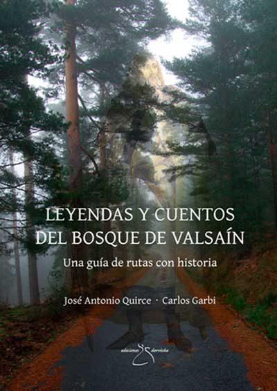 Leyendas y cuentos del bosque de Valsaín