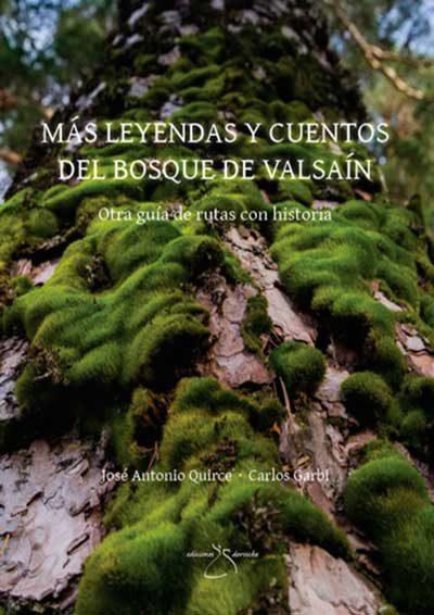 Más leyendas y cuentos del bosque de Valsaín