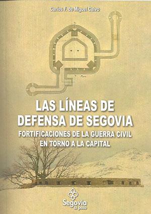 Las líneas de defensa de Segovia