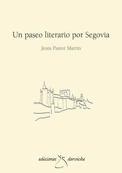 Un paseo literario por Segovia