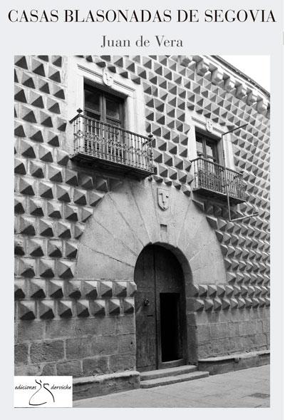 Casas blasonadas de Segovia