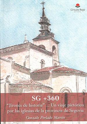 SG+360 Guía pictórica de las iglesias de Segovia