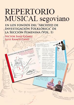 Repertorio Musical Segoviano (Vol. 1)