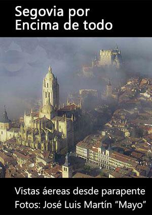 Segovia por encima de todo