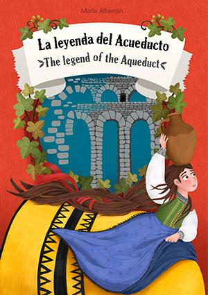 La leyenda del Acueducto