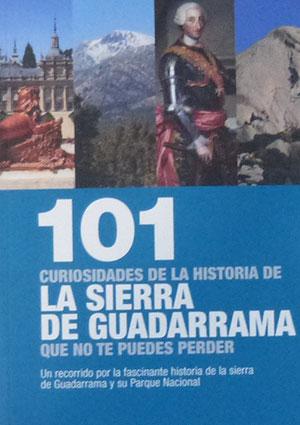 101 curiosidades de la historia de la Sierra de Guadarrama