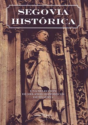 Segovia Histórica