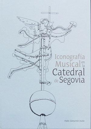 Iconografía musical en la Catedral de Segovia