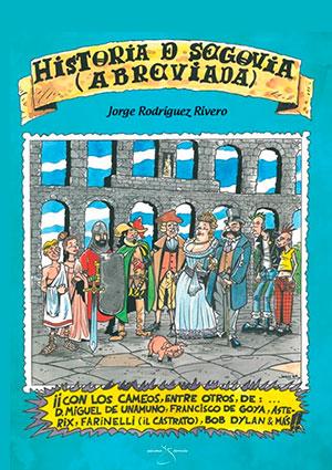 Historia de Segovia (Abreviada)