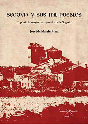Segovia y sus mil pueblos