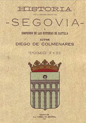 Historia de la insigne ciudad de Segovia