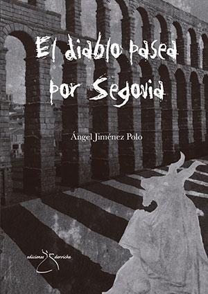 El diablo pasea por Segovia