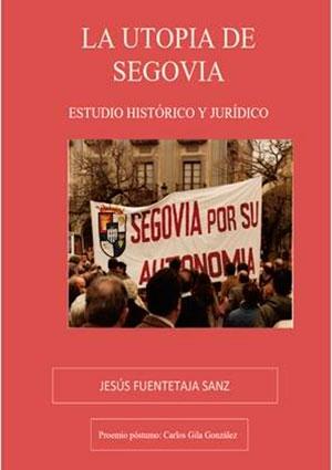 La utopía de Segovia