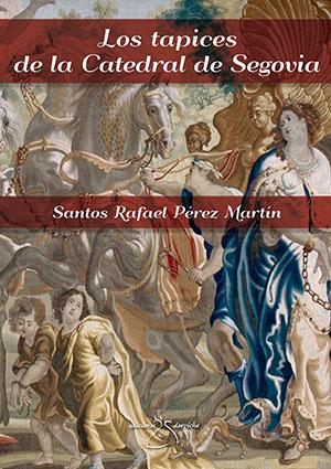 Los tapices de la Catedral de Segovia