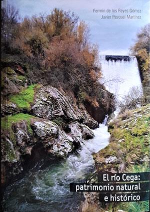 El río Cega, patrimonio natural e histórico