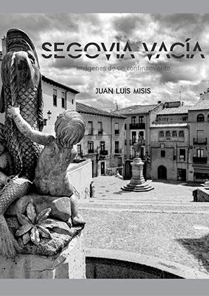 Segovia vacía